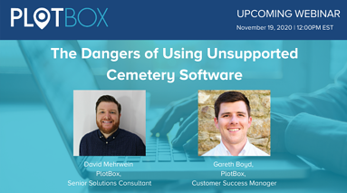 4 Dangers of Using Outdated or Unsupported Cemetery Software-4